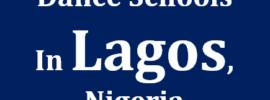 Dance Schools in Lagos, Nigeria: The Best 5