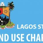 Land Use Charge in Lagos: All You Need to Know